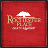 Stay and Play at Rochester Place Golf & Resort